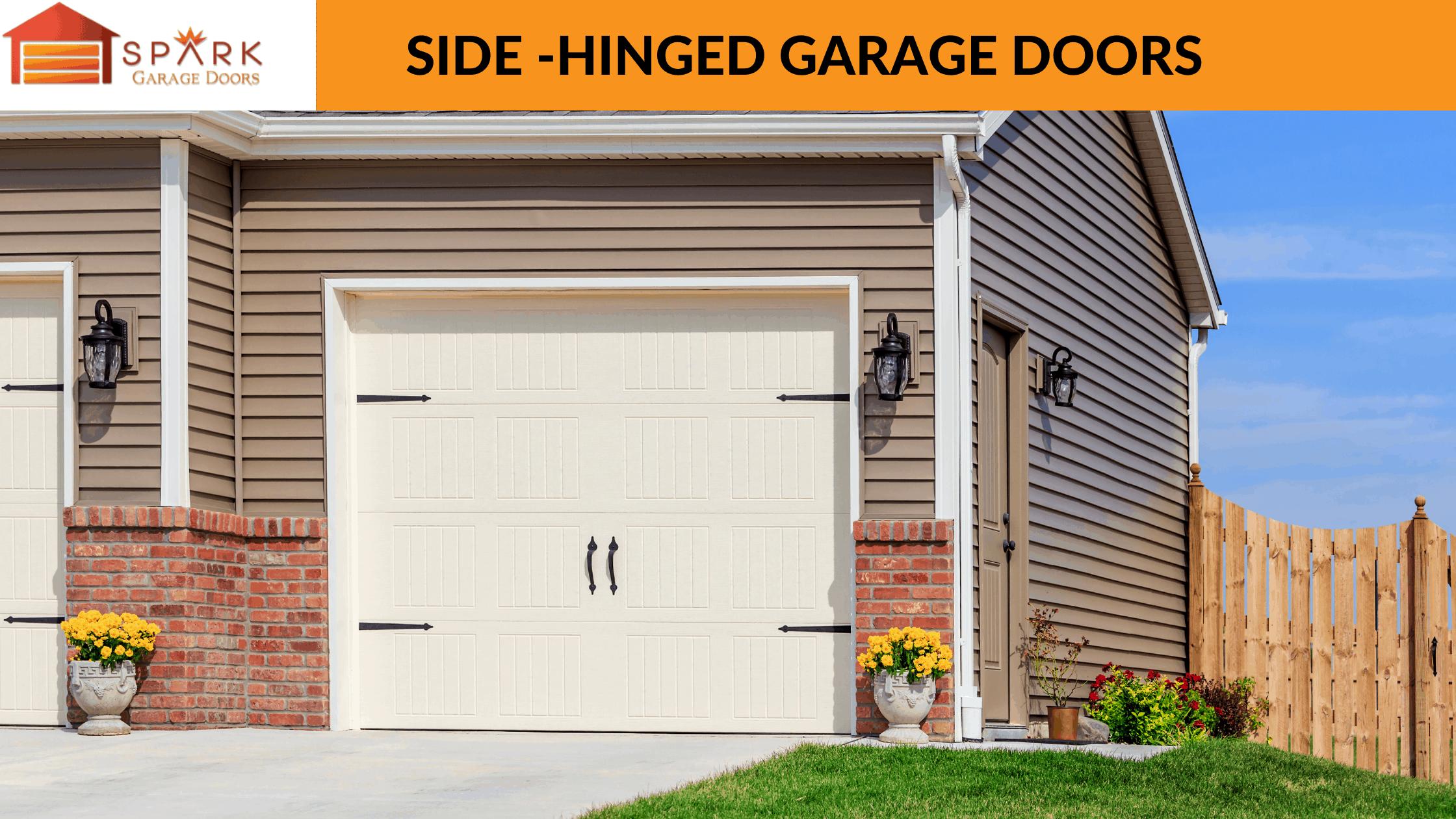 Spark Garage Doors - Side-Hinged Garage Doors